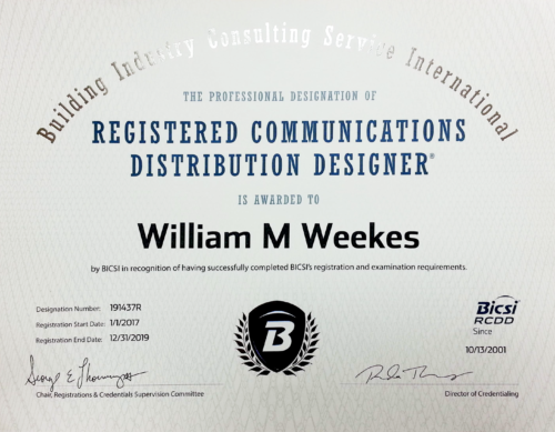 Registered Communications Distribution Designer William Bill Weekes RCDD